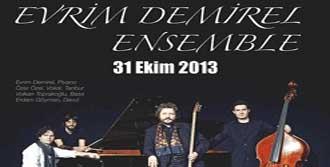 'Evrim Demirel Ensemble' Konseri