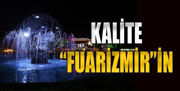 Kalite 'fuarizmir'in