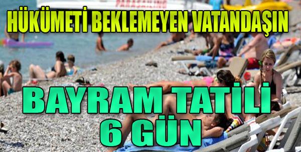 Merakla Beklenen Bayram Tatili
