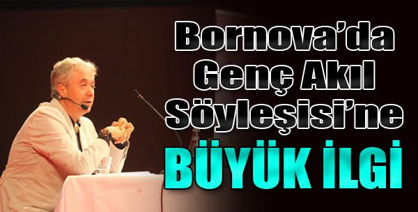 Bornova'da Genç Akıl Söyleşisine Büyük İlgi