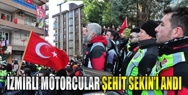 İzmirli Motorcular, Adliye Önünde Şehit Sekin'i Andı