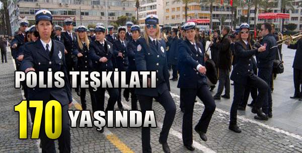 Polis Teşkilatı 170 Yaşında!