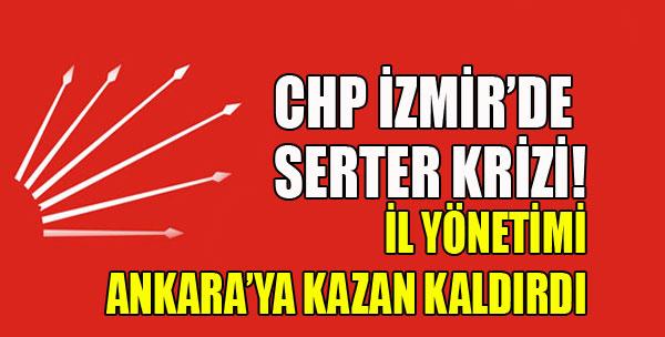 CHP İzmir'de Başkanlık Krizi!