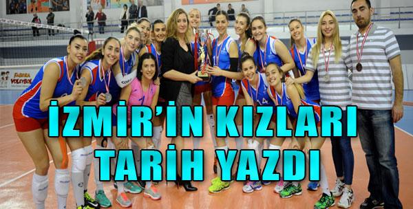 İzmir'in Kızları Tarih Yazdı