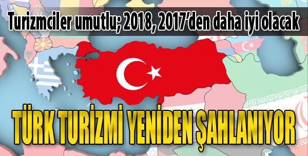 Türk Turizmi Yeniden Şahlanıyor