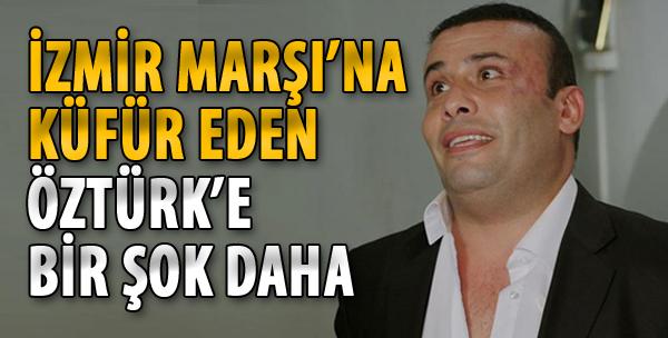 İzmir Marşı'na Küfür Eden Öztürk'e Bir Şok Daha!