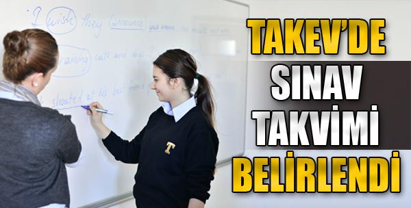 TAKEV'de Sınav Takvimi Belirlendi