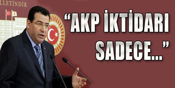 'AKP İktidarı Sadece...'