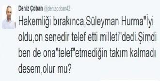 Süleyman Hurma'ya Gönderme !..