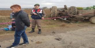 Traktörün Altında Kalan Tarım İşçisi Öldü