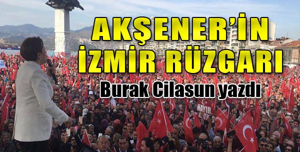 Akşener'in İzmir Rüzgarı...