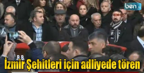 İzmir Şehitleri İçin Adliyede Tören