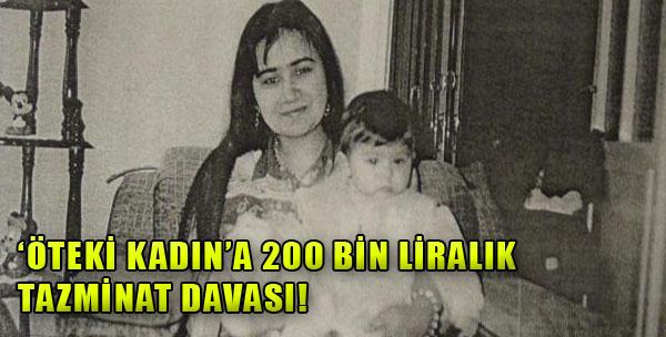200 Bin Liralık Tazminat Davası!