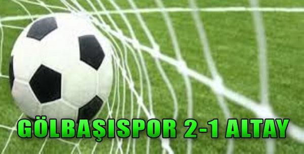 Gölbaşıspor 2-1 Altay