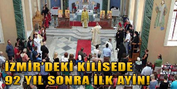 İzmir'deki Kilisede 92 Yıl Sonra İlk Ayin