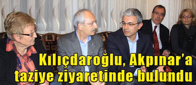 Kılıçdaroğlu, Akpınar'ı Ziyaret Etti