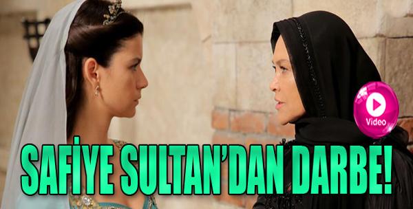 Safiye Sultan'dan Darbe!