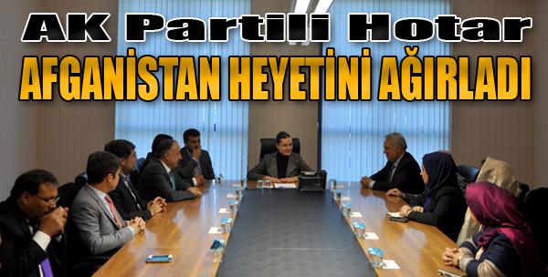 Hotar, Afganistan Heyetini Ağırladı