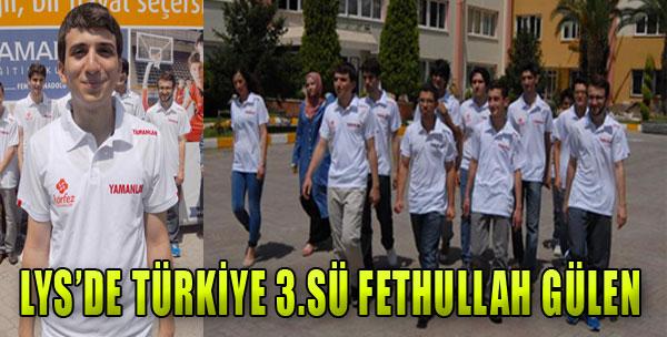 Fethullah Gülen LYS'de Üçüncü Oldu