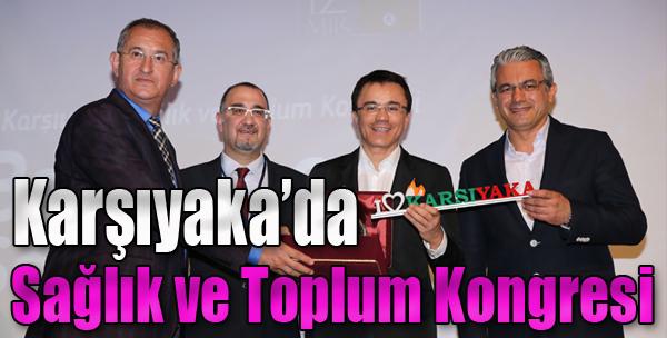 Karşıyaka'da 'Sağlık Ve Toplum Kongresi'