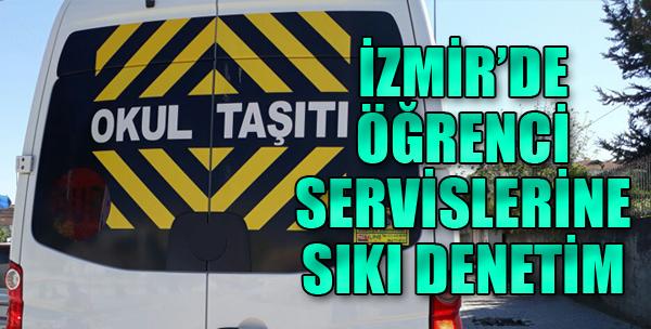 İzmir'de Öğrenci Servislerine Sıkı Denetim