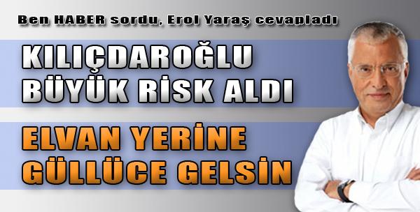 Kılıçdaroğlu, Büyük Risk Aldı