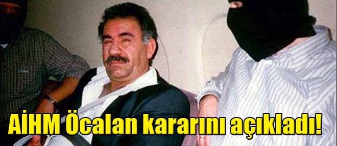 AİHM'den Flaş Öcalan Kararı!