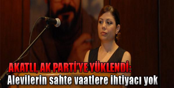 Akatlı AK Parti'ye Yüklendi