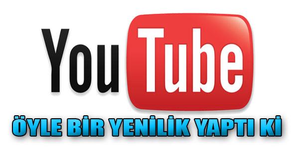 YouTube Yeni Bir Özellikle Geliyor