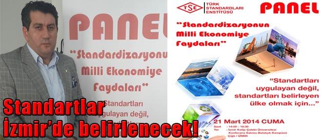 Standartlar İzmir'de Belirlenecek!