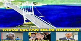Köprü Değil, İsmi Konuşuluyor