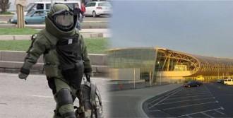 Havalimanında Bomba Alarmı!