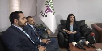 Yüksekdağ: 'İki Bakanın Kararı Oldukça Doğru Ve Yerinde Bir Karar'