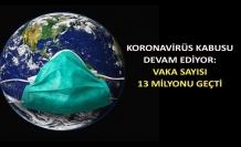 Koronavirüs kabusu devam ediyor: Vaka sayısı 13 milyonu geçti