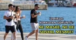 İzmir'de korkutan görüntü: Ne maske, ne mesafe!