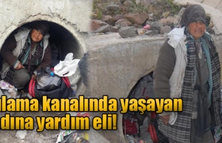 Sulama Kanalında Yaşayan Kadına Yardım Eli
