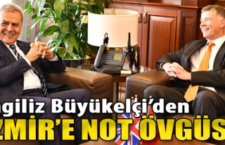 İngiliz Büyükelçi'den İzmir'e Not Övgüsü