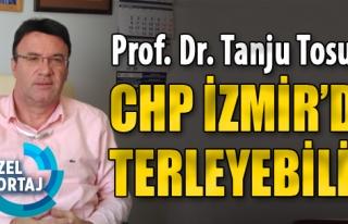 'CHP İzmir'de Terleyebilir'