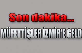 İki Müfettiş İzmir'e Geldi