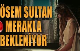 Kösem Sultan Yakında Başlıyor
