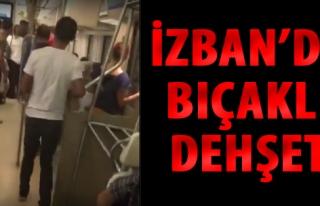 İzmir'de Trende Bıçaklı Dehşet!