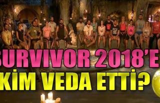 Survivor 2018'e Veda Eden İsim Belli Oldu!