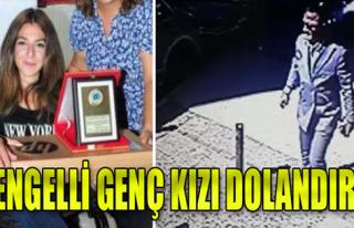 İzmir'de Üniversiteli Engelli Dilara'yı Dolandırdılar