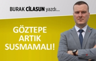 Burak Cilasun yazdı: Göztepe artık susmamalı!