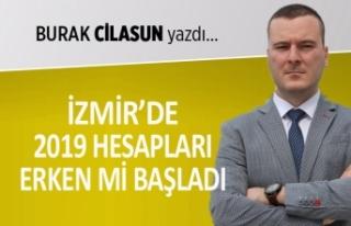 Burak Cilasun yazdı: İzmir'de 2019 hesapları...