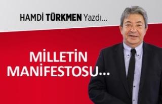 Hamdi Türkmen yazdı: Milletin manifestosu...