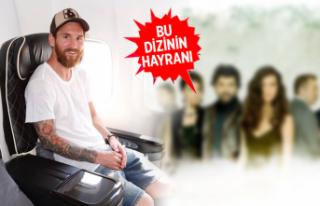 Messi, Türk dizilerini takip ediyor