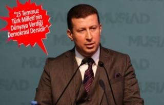 MÜSİAD İzmir Başkanı Ümit Ülkü'den '15...