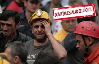 Soma'da 301 madencinin can verdiği davada cezalar...