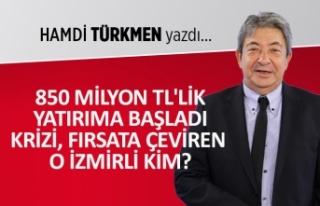 850 Milyon TL'lik yatırıma başladı: Krizi,...